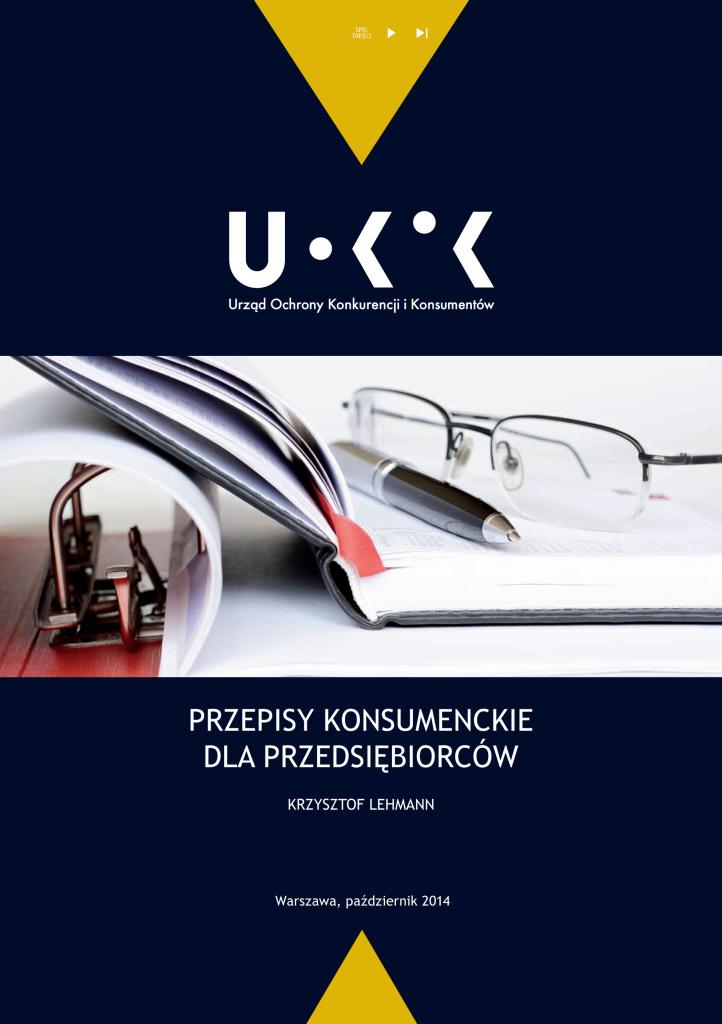 Przepisy konsumenckie dla przedsiębiorców, Warszawa 2014